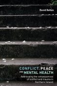 Conflict, peace and mental health, David Bolton