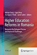 Higher Education Reforms in Romania: Between the Bologna Process and National Challenges, Adrian Curaj, Ligia Deca, Eva Egron-Polak, Jamil Salmi
