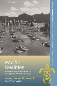 Pacific Realities, Laurent Dousset, Mélissa Nayral