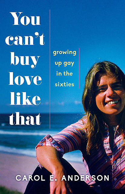 You Can't Buy Love Like That, Carol Anderson