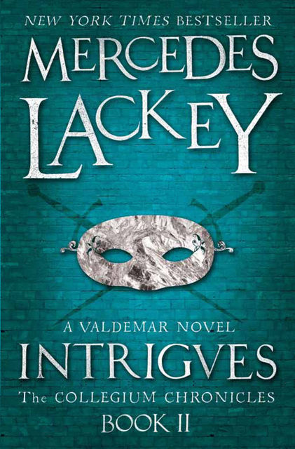Intrigues, Mercedes Lackey