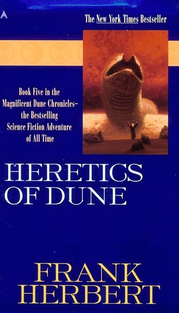 Dune Chronicles 05. Heretics of Dune, Frank Herbert