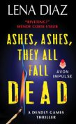 Ashes, Ashes, They All Fall Dead, Lena Diaz