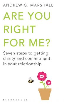 Are You Right For Me?, Andrew G Marshall