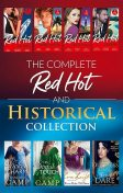 The Complete Red-Hot And Historical Collection, Kim Lawrence, Maggie Cox, Amy Andrews, Debbi Rawlins, Joss Wood, Kelly Hunter, Anne Oliver, Stefanie London, Avril Tremayne, Lucy King