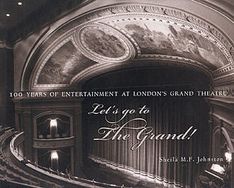 Let's Go to The Grand!, Sheila M.F.Johnston