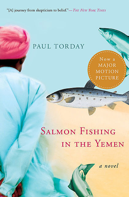 2007 - Salmon Fishing in the Yemen, Paul Torday