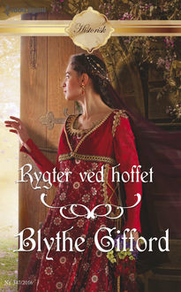 Rygter ved hoffet, Blythe Gifford