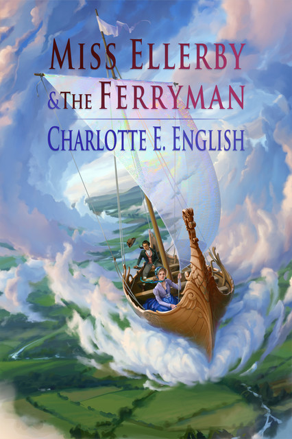 Miss Ellerby and the Ferryman, Charlotte E.English