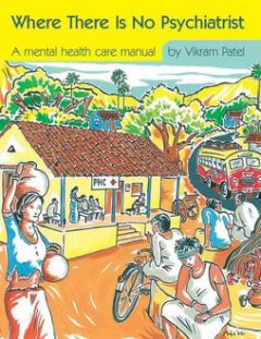 Where There is No Psychiatrist, Vikram Patel