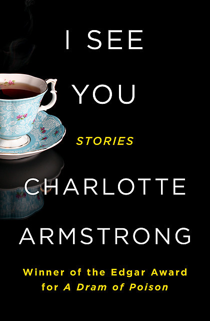 I See You, Charlotte Armstrong