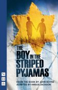 The Boy in the Striped Pyjamas (NHB Modern Plays), John Boyne