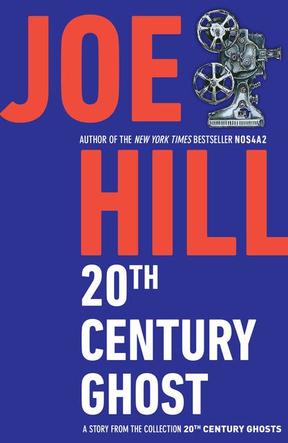 20th Century Ghost, Joe Hill