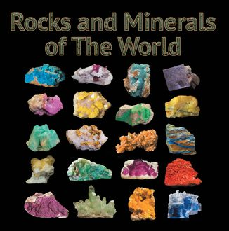 Rocks and Minerals of The World, Baby Professor
