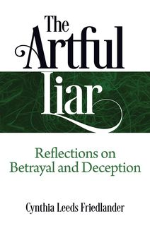 The Artful Liar, Cynthia Leeds Friedlander