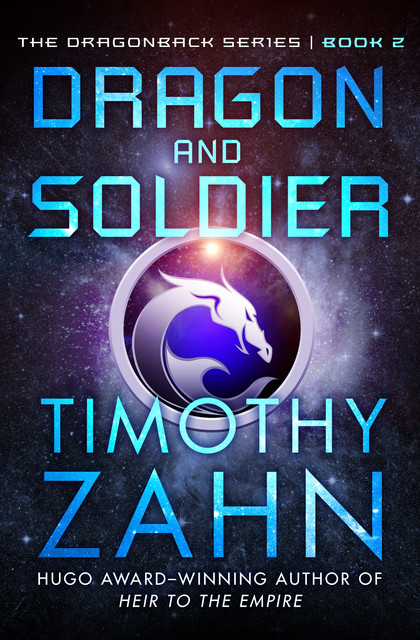 Dragon And Soldier, Timothy Zahn