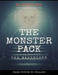 The Monster Pack: The Wasteland, Stacy Cox
