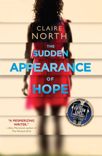 The Sudden Appearance of Hope, North Claire