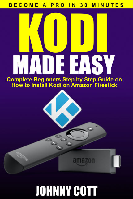 Kodi Made Easy, Johnny Cott