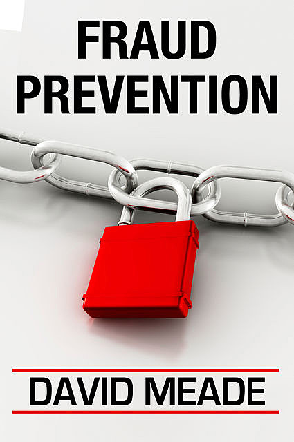 Fraud Prevention, David Meade