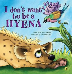 I Don't Want to be a Hyena, Avril van der Merwe