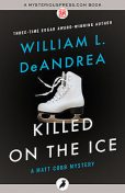 Killed on the Ice, William L.DeAndrea