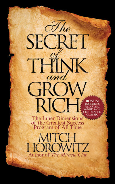 The Secret of Think and Grow Rich, Mitch Horowitz