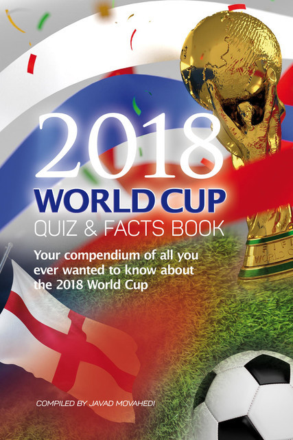 The 2018 World Cup Quiz & Facts Book, Javad Movahedi