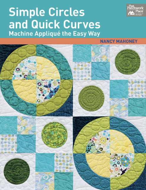 Simple Circles and Quick Curves, Nancy Mahoney