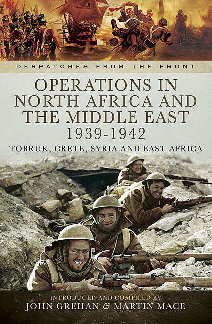 Operations in North Africa and the Middle East, 1939–1942, John Grehan