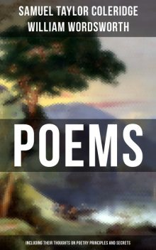 Poems by Samuel Taylor Coleridge and William Wordsworth, Samuel Taylor Coleridge, William Wordsworth