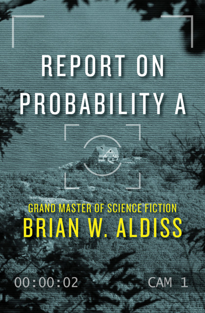 Report on Probability A, Brian Aldiss