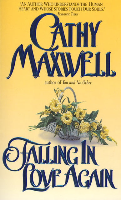 Falling in Love Again, Cathy Maxwell