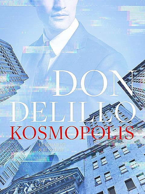 Kosmopolis, Don DeLillo
