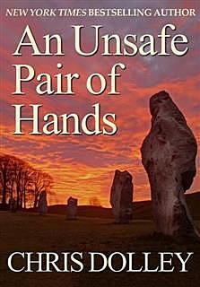 Unsafe Pair of Hands, Chris Dolley