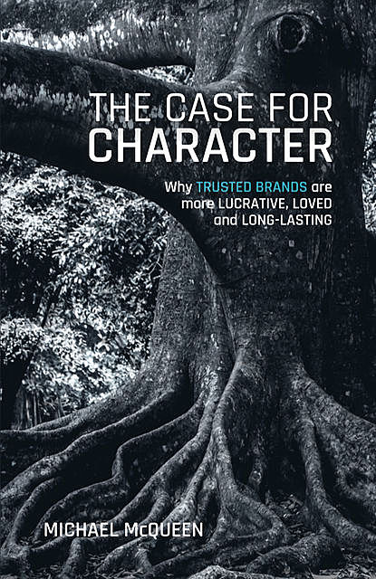 The Case for Character, Michael McQueen
