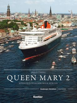 QUEEN MARY 2, Ingo Thiel