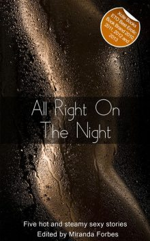 All Right On The Night, Shanna Germain, Emily Dubberley, Beverly Langland, Virginia Beech, Jo Nation