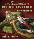 The Secrets of Doctor Taverner, Dion Fortune