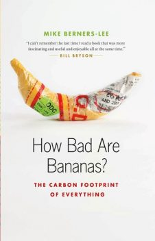 How Bad Are Bananas, Mike Berners-Lee