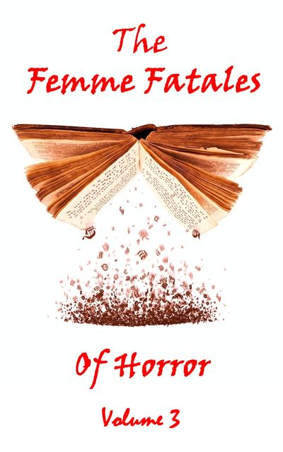 The Femme Fatales Of Horror - Volume 3, Mary Wilkins