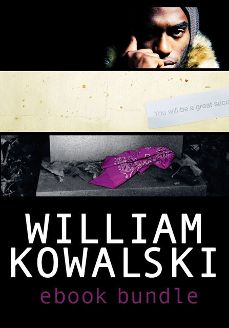 William Kowalksi Ebook Bundle, William Kowalski
