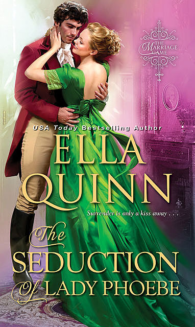 The Seduction of Lady Phoebe, Ella Quinn