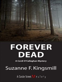 Forever Dead, Suzanne F.Kingsmill