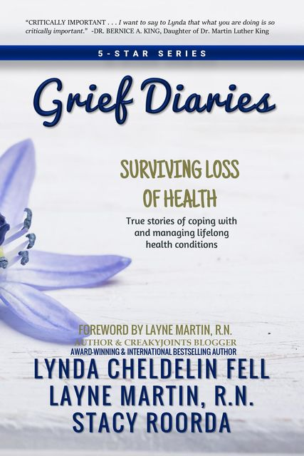 Grief Diaries, Lynda Cheldelin Fell, Layne Martin, Stacy Roorda