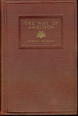 The Way of Ambition, Robert Hichens