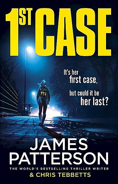 1st Case, James Patterson