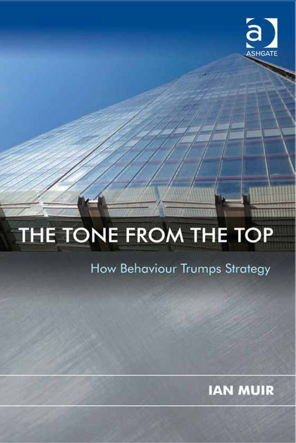 The Tone From the Top, Ian Muir