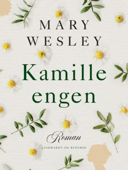 Kamille-engen, Mary Wesley