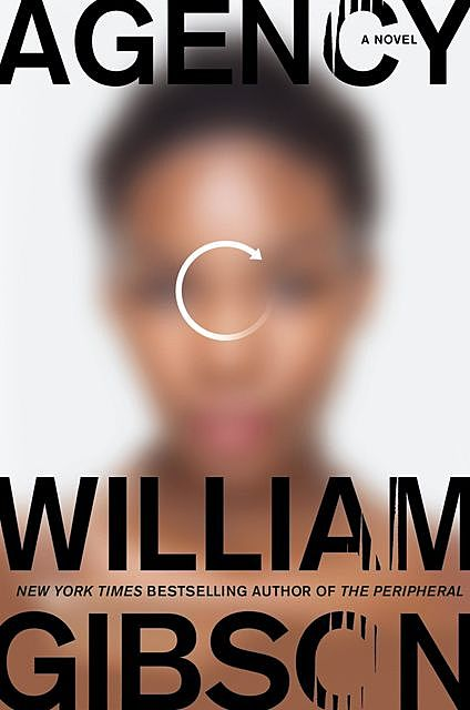 Agency, William Gibson